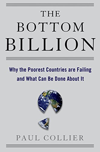 The Bottom Billion: Why the Poorest Countries are Failing and What Can Be Done About It (Grove Art) (Grove Art)