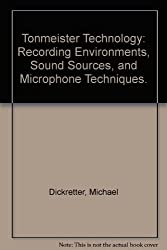 Tonmeister Technology: Recording Environments, Sound Sources, and Microphone Techniques.