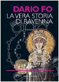 La vera storia di Ravenna
