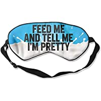 Feed Me And Tell Me I'm Pretty 99% Eyeshade Blinders Sleeping Eye Patch Eye Mask Blindfold For Travel Insomnia... preisvergleich bei billige-tabletten.eu