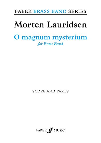 O Magnum Mysterium: Score & Parts (Faber Brass Band Series) -