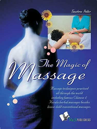 TANUSHREE PODDAR - The Magic Of Massage