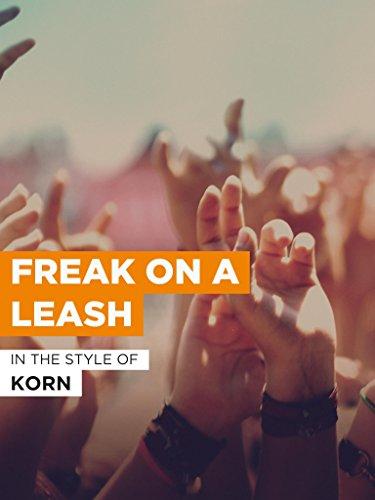 """Freak On A Leash im Stil von """"Korn"""""""
