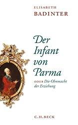 Der Infant von Parma: oder Die Ohnmacht der Erziehung