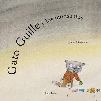 Gato Guille y los monstruos (libros para soñar) por Rocío Martínez
