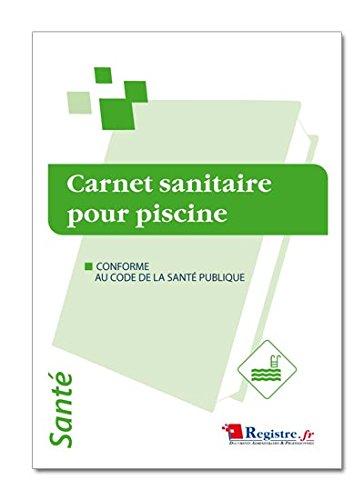 Registre - Carnet Sanitaire des eaux de Piscine - P013
