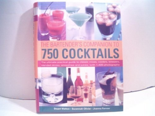 The Bartender's Companion to 750 Cocktails by Stuart Walton (2006-08-01)