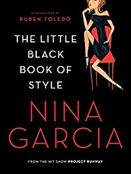 The Little Black Book of Style by Nina Garcia (2010-08-10)
