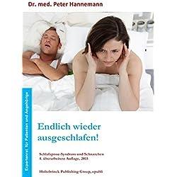 Endlich wieder ausgeschlafen! Schlafapnoe-Syndrom und Schnarchen, 4. Auflage, 2015