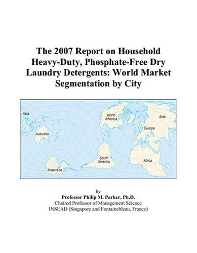 the-2007-report-on-household-heavy-duty-phosphate-free-dry-laundry-detergents-world-market-segmentat