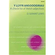 Y Llyfr Ansoddeiriau: A Check-list of Welsh Adjectives by D. Geraint Lewis (2003) Paperback