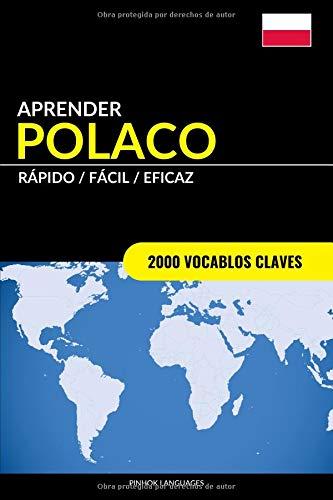 Aprender Polaco - Rápido / Fácil / Eficaz: 2000 Vocablos Claves