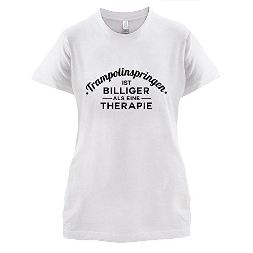 Trampolinspringen ist billiger als eine Therapie - Damen T-Shirt - 14 Farben Weiß