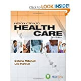 Introduction to Health Care (New Releases for Health Science) 3rd (Third) Edition
