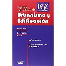 Legislación Estatal del Suelo y Derecho Civil (Monografía - Revista Derecho Urbanistico y Edificación)