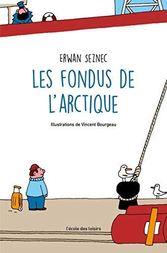 Les fondus de lArctique (Neuf poche) (French Edition) eBook ...
