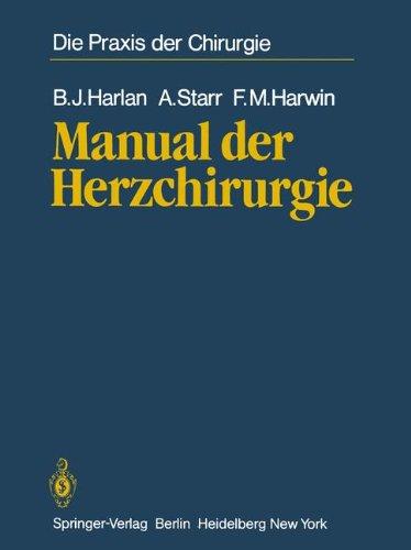 Manual der Herzchirurgie (Die Praxis der Chirurgie)