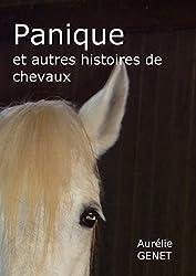 Panique: et autres histoires de chevaux