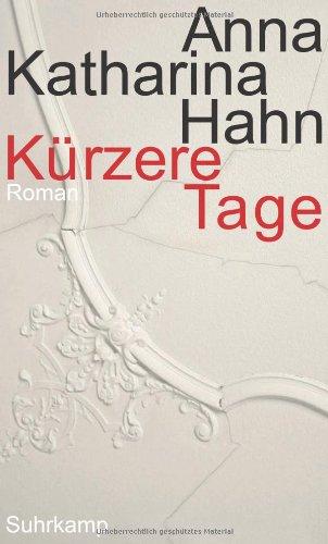 Buchseite und Rezensionen zu 'Kürzere Tage' von Anna Katharina Hahn