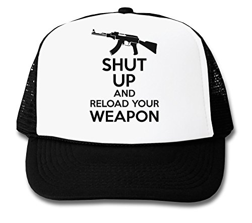 shut-up-and-reload-your-weapon-trucker-cap