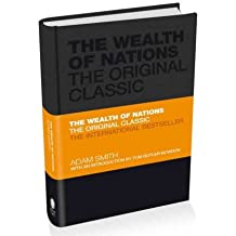 [ THE WEALTH OF NATIONS THE ECONOMICS CLASSIC: A SELECTED EDITION FOR THE CONTEMPORARY READER BY SMITH, ADAM](AUTHOR)HARDBACK