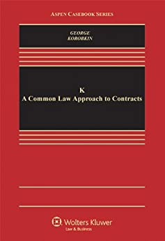Descarga gratuita K: A Common Law Approach to Contracts (Aspen Casebook) Epub
