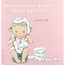 Marina ya no quiere llevar panales / Marina no longer wants to wear diapers