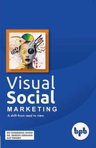 e9141acbb6ff8 Visual Social Marketing eBook  Abhiresh Abraham,Ajit pandey Dr ...