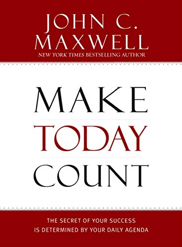 Make Today Count: The Secret of Your Success Is Determined by Your Daily Agenda (Entertainment-center Bücherregal)