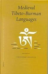 Proceedings of the Ninth Seminar of the Iats, 2000: Medieval Tibeto-Burman Languages Volume 6 (Brill's Tibetan Studies Library / Proceedings of the Ninth Seminar of the IATS, 2000)
