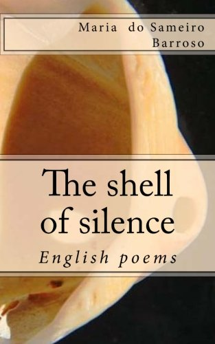 The shell of silence: English poems