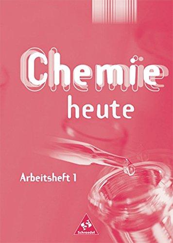 Chemie heute SI - Arbeitshefte Ausgabe 2001: Arbeitsheft 1