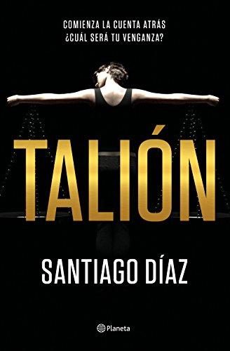 Talión (Autores Españoles e Iberoamericanos) por Santiago Díaz