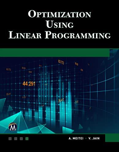 Optimization Using Linear Programming (English Edition)