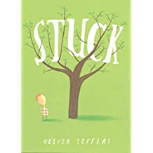[(Stuck)] [Author: Oliver Jeffers] published on (May, 2012)