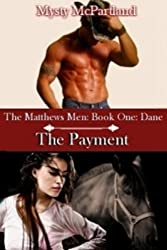 The Payment (Book One the Mathew's Men: Dane) (English Edition)