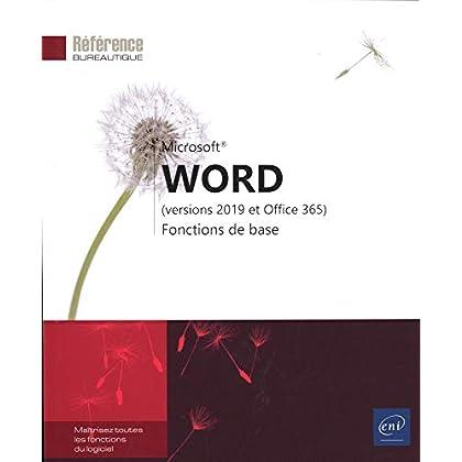 Word (versions 2019 et Office 365) - Fonctions de base