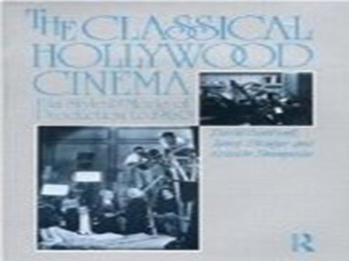 The Classical Hollywood Cinema: Film Style and Mode of Production to 1960 by Bordwell, David, Staiger, Janet, Thompson, Kristin (1988) Paperback