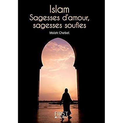 Petit Livre de - Islam : sagesses d'amour, sagesses soufies (Le petit livre)