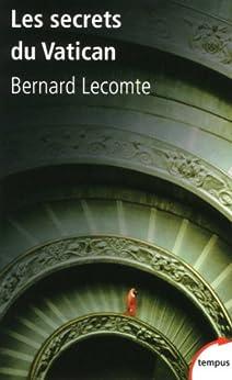 Les secrets du Vatican par [LECOMTE, Bernard]
