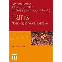 Fans. Soziologische Perspektiven