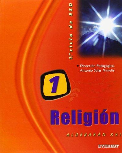 Religión 1.º ESO. Proyecto Aldebarán XXI: 1er ciclo de E.S.O. - 9788424181192