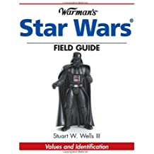 Warman's Star Wars Field Guide: Values And Identifiaction