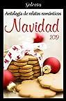 Antología de relatos románticos. Navidad 2019