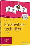 Kreativitätstechniken (Haufe TaschenGuide, Band 9)