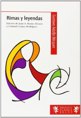 Rimas y leyendas (Castellano - A Partir De 12 Años - Biblioteca Clásica Bruño)