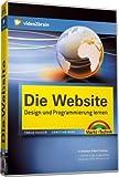 Die Website - Design und Programmierung lernen (PC+MAC+Linux) Bild
