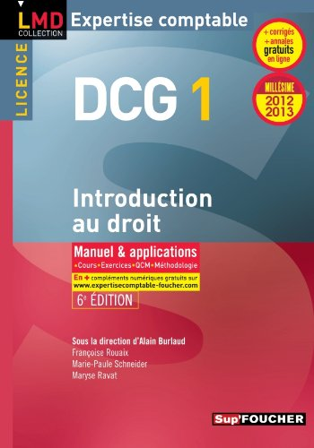 DCG 1 Introduction au droit 6e édition Millésime 2012-2013
