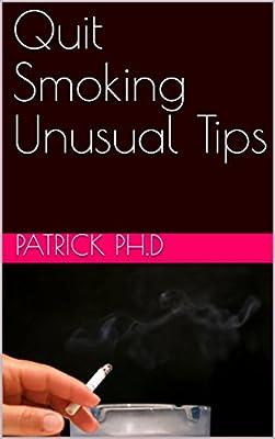 Quit Smoking Unusual Tips