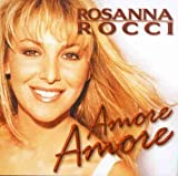 Amore Amore by Rosanna Rocci (1998-10-16)